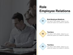 Role Employee Relations Ppt PowerPoint Presentation Model Ideas Cpb