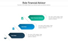 Role Financial Advisor Ppt PowerPoint Presentation Icon Microsoft Cpb Pdf