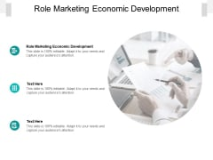 Role Marketing Economic Development Ppt PowerPoint Presentation Slides Graphics Example Cpb Pdf