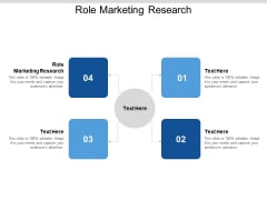 Role Marketing Research Ppt PowerPoint Presentation Icon Clipart Images Cpb
