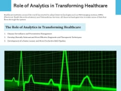 Role Of Analytics In Transforming Healthcare Ppt PowerPoint Presentation Slides Download PDF