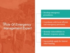 Role Of Emergency Management Expert Ppt PowerPoint Presentation Layout