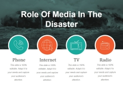 Role Of Media In The Disaster Ppt PowerPoint Presentation Infographic Template