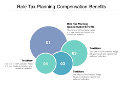Role Tax Planning Compensation Benefits Ppt PowerPoint Presentation File Designs Download Cpb