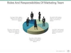 Roles And Responsibilities Of Marketing Team Ppt PowerPoint Presentation Examples
