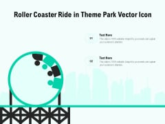 Roller Coaster Ride In Theme Park Vector Icon Ppt PowerPoint Presentation File Shapes PDF