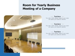 Room For Yearly Business Meeting Of A Company Ppt PowerPoint Presentation File Grid PDF