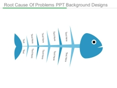 Root Cause Of Problems Ppt Background Designs