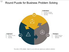 Round Puzzle For Business Problem Solving Ppt PowerPoint Presentation File Graphics