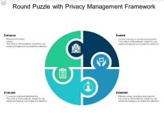Round Puzzle With Privacy Management Framework Ppt PowerPoint Presentation Pictures Portfolio