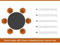 Round Table With Chairs In Meeting Room Vector Icon Ppt PowerPoint Presentation Layouts Graphics PDF