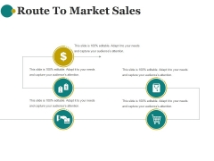 Route To Market Sales Ppt PowerPoint Presentation Background Image