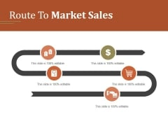Route To Market Sales Ppt PowerPoint Presentation Deck