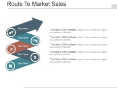 Route To Market Sales Ppt PowerPoint Presentation Picture