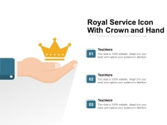 Royal Service Icon With Crown And Hand Ppt PowerPoint Presentation Icon Layouts PDF