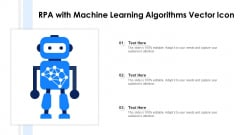 Rpa With Machine Learning Algorithms Vector Icon Ppt Clipart PDF