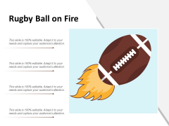 Rugby Ball On Fire Ppt PowerPoint Presentation Summary Show