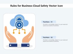 Rules For Business Cloud Safety Vector Icon Ppt PowerPoint Presentation Ideas PDF