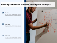 Running An Effective Business Meeting With Employee Ppt PowerPoint Presentation Portfolio Graphics Download PDF