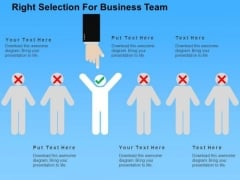 Right Selection For Business Team PowerPoint Template