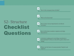 S2 Structure Checklist Questions Ppt PowerPoint Presentation Summary Display
