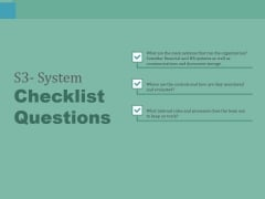 S3 System Checklist Questions Ppt PowerPoint Presentation Model Background Image