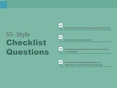 S5 Style Checklist Questions Ppt PowerPoint Presentation Summary Inspiration