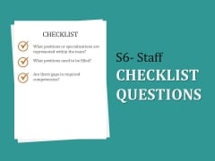 S6 Staff Checklist Questions Ppt PowerPoint Presentation Icon Model