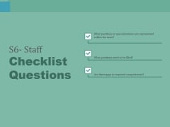 S6 Staff Checklist Questions Ppt PowerPoint Presentation Slides Portrait