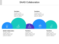 SAAS Collaboration Ppt PowerPoint Presentation Gallery Clipart Cpb Pdf