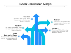SAAS Contribution Margin Ppt PowerPoint Presentation Inspiration Examples Cpb