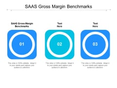 SAAS Gross Margin Benchmarks Ppt PowerPoint Presentation File Background Images Cpb