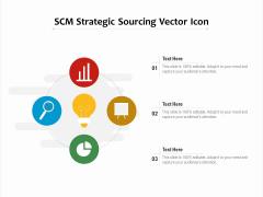 SCM Strategic Sourcing Vector Icon Ppt PowerPoint Presentation File Microsoft PDF