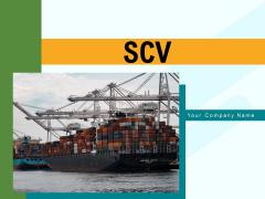 SCV Implementation Vision Ppt PowerPoint Presentation Complete Deck