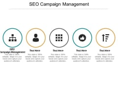 SEO Campaign Management Ppt PowerPoint Presentation Infographics Layouts Cpb