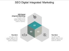 SEO Digital Integrated Marketing Ppt PowerPoint Presentation Styles Summary Cpb