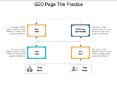 SEO Page Title Practice Ppt PowerPoint Presentation Pictures Design Ideas Cpb