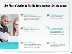 SEO Plan Of Action To Traffic Enhancement On Webpage Ppt PowerPoint Presentation Pictures Format PDF