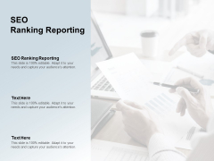 SEO Ranking Reporting Ppt PowerPoint Presentation Show Template Cpb