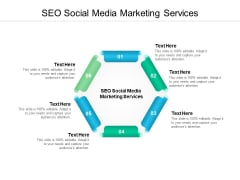 SEO Social Media Marketing Services Ppt PowerPoint Presentation Professional Infographics Cpb