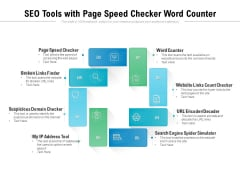 SEO Tools With Page Speed Checker Word Counter Ppt PowerPoint Presentation Pictures Information