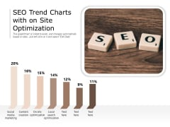 SEO Trend Charts With On Site Optimization Ppt PowerPoint Presentation Gallery Inspiration PDF