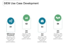 SIEM Use Case Development Ppt PowerPoint Presentation Summary Show Cpb Pdf