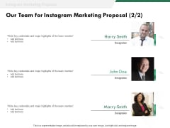 SMM Our Team For Instagram Marketing Proposal Credentials Ppt Outline Graphic Images PDF