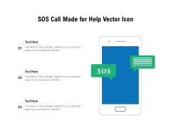 SOS Call Made For Help Vector Icon Ppt PowerPoint Presentation Gallery Example File PDF
