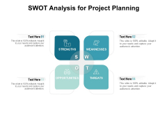 SWOT Analysis For Project Planning Ppt PowerPoint Presentation Professional Graphic Tips