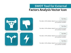 SWOT Tool For External Factors Analysis Vector Icon Ppt PowerPoint Presentation Ideas Design Ideas PDF