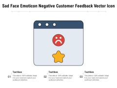 Sad Face Emoticon Negative Customer Feedback Vector Icon Ppt PowerPoint Presentation Gallery Graphics Download PDF