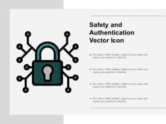 Safety And Authentication Vector Icon Ppt Powerpoint Presentation Model Rules