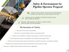 Safety And Environment For Pipeline Operator Proposal Ppt PowerPoint Presentation File Graphic Tips